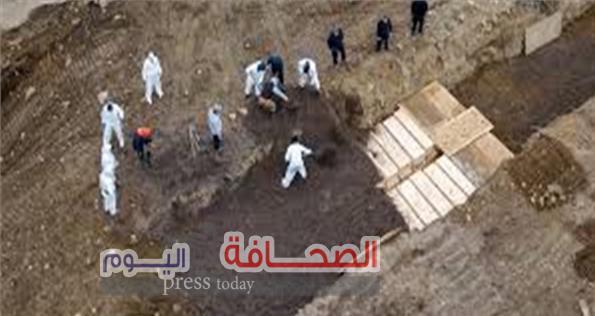 """بسبب تفشى """" فيروس كورونا """" مقابر جماعية لدفن الضحايا"""